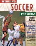 Winning Soccer for Girls - Deborah Crisfield, Mark Gola