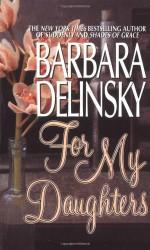 For My Daughters - Barbara Delinsky