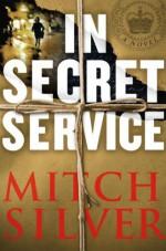 In Secret Service - Mitch Silver