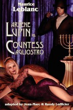 Arsene Lupin Vs Countess Cagliostro - Maurice Leblanc, Jean-Marc Lofficier, Randy Lofficier