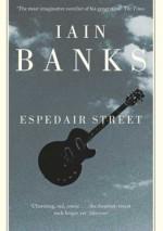 Espedair Street - Iain M. Banks