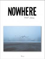 Nowhere Magazine Issue 9 - Nowhere Magazine, Dave Eggers, Eleanor Stanford, Alec Wilkinson, Michel Butor