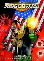 Judge Dredd:Total War - John Wagner, Henry Flint, Colin MacNeil, Jason Brashill