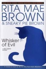 Whisker of Evil - Rita Mae Brown, Sneaky Pie Brown
