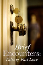 Brief Encounters: Tales of Fast Love - Rose de Fer, Izzy French, Viva Jones, Primula Bond, Mina Murray, Kathleen Tudor, Giselle Renarde, Elizabeth Coldwell, Medea Mor, Scarlet Rush
