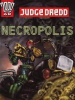 Judge Dredd: Necropolis - John Wagner