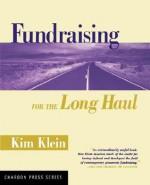 Fundraising for the Long Haul - Kim Klein, Rinku Sen