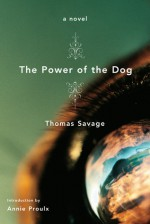The Power of the Dog - Thomas Savage, Annie Proulx