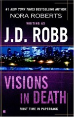 Visions in Death - J.D. Robb