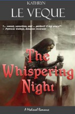 The Whispering Night - Kathryn Le Veque