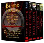 Blood Tracks: Five Furious Novellas with a Rock n' Roll Attitude (Boxed Set) - C. Dennis Moore, David Bain, Wayne Allen Sallee, Ken Goldman, Daryl Burns, Brad Kane
