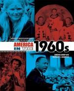 America in the 1960s - Edmund Lindop, Margaret J. Goldstein