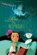 Kat, Incorrigible - Stephanie Burgis