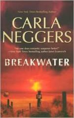Breakwater - Carla Neggers