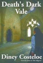 Death's Dark Vale - Diney Costeloe