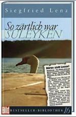 So zärtlich war Suleyken. Bild Bestseller Bibliothek Band 16 - Siegfried Lenz