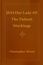 Our Lady of the Fishnet Stockings - Christopher Moore