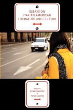 Essays on Italian American Literature and Culture - Dennis Barone, Peter Covino