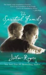 The Spiritual Family - John-Roger