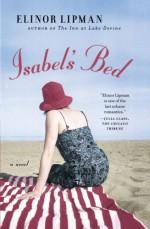 Isabel's Bed - Elinor Lipman
