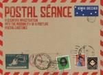 Postal Séance: A Scientific Investigation into the Possibility of a Postlife Postal Existence - Henrik Drescher