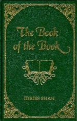 The Book of the Book - Idries Shah