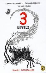 3 Novels - Shashi Deshpande