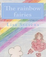 The Rainbow Fairies - Lisa Stevens