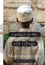 A Palace in the Old Village - Linda Coverdale, Tahar Ben Jelloun