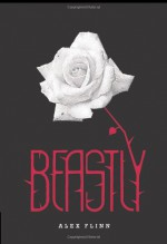 Beastly - Alex Flinn