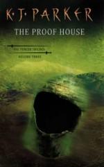 The Proof House - K.J. Parker
