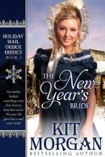 The New Year's Bride - Kit Morgan