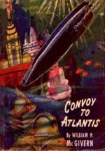 Convoy to Atlantis - John Kilgallon, William P. McGivern, Robert Fuqua