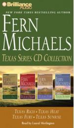 Texas Series CD Collection: Texas Rich, Texas Heat, Texas Fury, Texas Sunrise - Laural Merlington, Fern Michaels