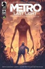 Metro: Last Light - The Gospel According to Artyom - Landry Q. Walker, Paul Azaceta, Dmitry Glukhovsky