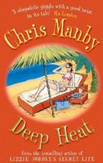 Deep Heat - Chris Manby
