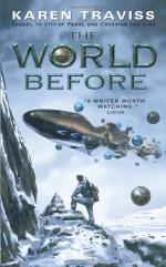 The World Before - Karen Traviss