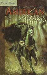 American Classics: Volume 2 - PLC Editors, Edward Everett Hale, Bret Harte