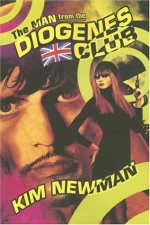 The Man from the Diogenes Club - Kim Newman