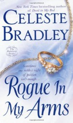 Rogue In My Arms - Celeste Bradley