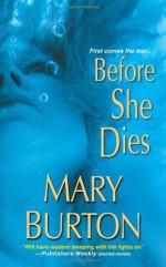 Before She Dies - Mary Burton