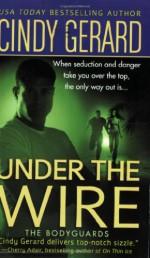 Under the Wire - Cindy Gerard