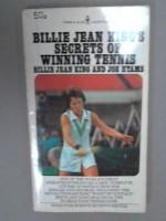 Billie Jean King's Secrets Of Winning Tennis - Billie Jean King, Joe Hyams