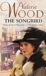 The Songbird - Val Wood