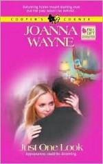 Just One Look - Joanna Wayne
