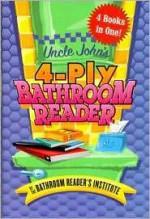 Uncle John's 4-Ply Bathroom Reader - Bathroom Readers' Institute