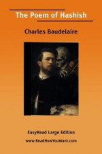 The Poem of Hashish - Charles Baudelaire