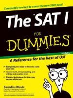 SAT I/ Reasoning For Dummies 2005 - Geraldine Woods