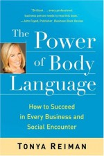 The Power of Body Language - Tonya Reiman