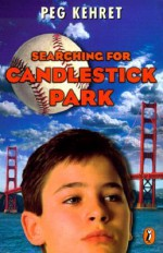 Searching for Candlestick Park - Peg Kehret, Stephen Marchesi